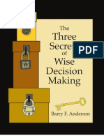 The Three Secrets of Wise Decision Making