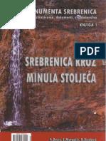 Srebrenica kroz minula stoljeća, knjiga 1 [dr. Adib Đozić, dr. Edin Mutapčić i mr. Rusmir Djedović; 2012.]