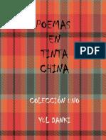 POEMAS EN TINTA CHINA - Colección Uno- Yul Danki