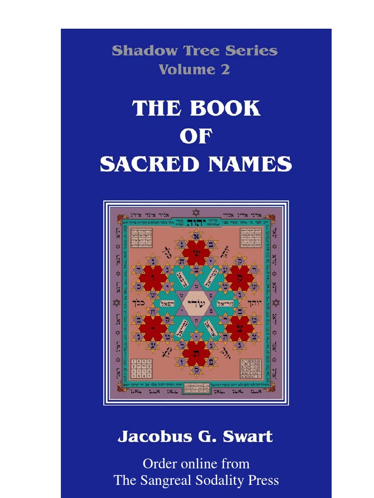 Swart jacobus g the book of sacred names introduction swart jacobus g the book of sacred names introduction extracts bibliography kabbalah names of god in judaism fandeluxe Choice Image