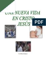 El Comienzo Para El Nacido de Nuevo en Cristo Jesus