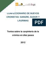 Textos sobre la carpintería de la crónica en diez pasos