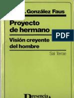 103603769 Gonzalez Faus Jose Ignacio Proyecto de Hermano
