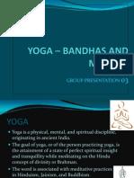 YOGA – BANDHAS AND MUDRAS