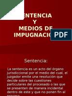 Sentencia y Medios de Impugnacion