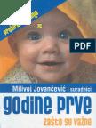 Milivoj Jovančević - Godine prve zašto su važe