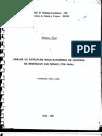 Análise da Estrutura Sócio-Econômica de Centros de Mineração das Gerais (1718-1804)