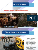 The School Bus System