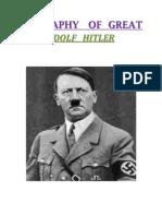biography of great hitler