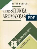 Chestiunea aromanească - Evoluţia ei de la origini pină la pacea de la Bucureşti