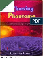 Chasing Phantoms