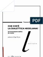 Francesco Berto Che Cos e La Dialettica Hegeliana Un Interpretazione Analitica Del Metodo