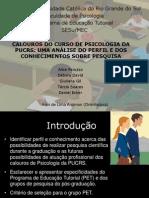 Calouros Do Curso de Psicologia Da PUCRS - 2006 - Daniel Dall'Igna Ecker