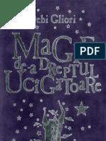 GLIORI, Debi - Magie de-A Dreptul Ucigatoare