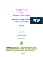 Gold ETF Forecast for the Springtime of the 21st Century