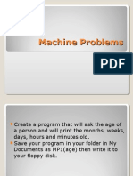 Machine Problems