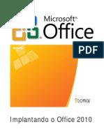 Implantar o Office 2010
