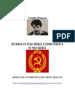 El Siglo XXI será comunista o no será
