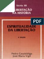 CasaldáligaP-VigilJM-EspiritualidadeDaLibertação