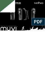 Veho Muvi Pro Micro DV Camcorder User Guide