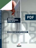 Memoria Institucional ONPE (2005-2012)
