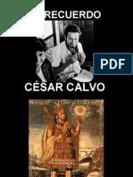 César Calvo - El Recuerdo - Homenaje a Manco II y al Cusco - Poema