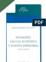 Socialismo, Calculo Economico y Funcion Empresarial de Jesus Huerta de Soto
