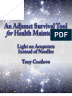 Adjunct Survival Tool for Health Maintenance; Light on Acupoints Instead of Needles