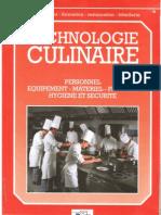 Technologie culinaire ; personnel, équipement, matériel, produits, hygiène et sécurité