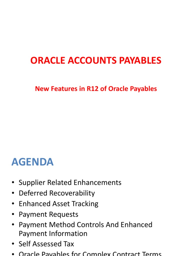 New Features in R12 Oracle Payables