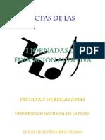 Actas de las Jornadas de Educación Auditiva. 2005