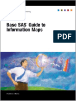 SAS Publishing - Base SAS Guide to Information Maps. 2006