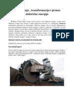Proizvodnja, transformacija i prenos elektricne energije