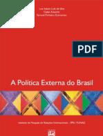 A Politica Externa do Brasil