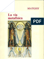 LA VIA METAFISICA - MATGIOI