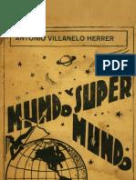 Antonio Villanelo - Mundo y supermundo (1937)