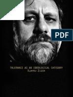 Tolerance as an Ideological Category - Zizek2