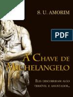 A Chave de Michelangelo Sergio Ubirajara de Amorim