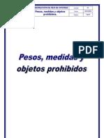 Pesos, Medidas y Objetos Prohibidos VER.01