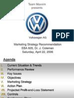 Team Maxxim VW Marketing Strategy