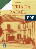 Pederobba, Osteria Da Rafael, Gian Berra 2012