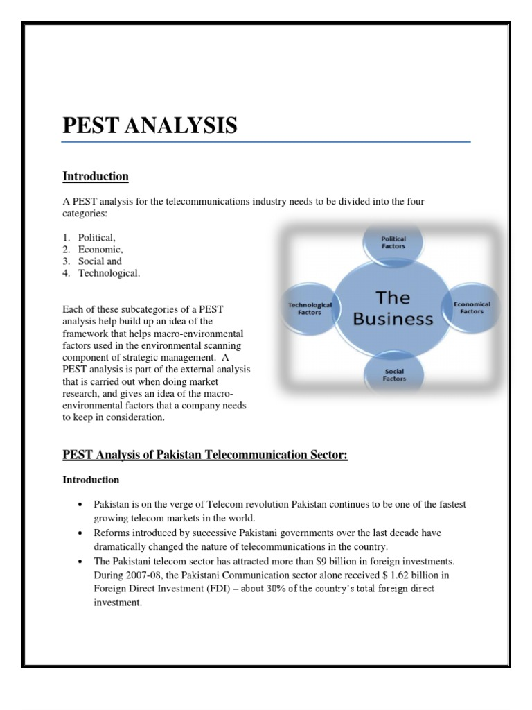 pest analysis for telecommunication industry in malaysia Malaysia consists of a series of islands and the largest of them all is shared by malaysia pestel analysis of malaysia by adamkasi pestle analysis of.