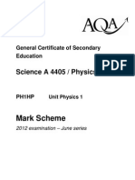 AQA GCSE Physics Unit 1 Higher Mark Scheme June 12