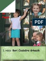 Bori, Nana és Papus