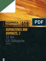 Asphaltenes and Asphalts, 2: Part B (Developments in Petroleum Science)