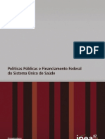 Politicas Publicas e Financiamento Federal do SUS
