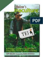 Sepp Holzer - Permacultura. Ghid Practic Pentru Agricultura La Scara Mica - TEI - v. color