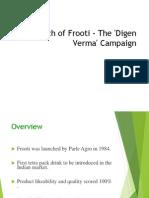 76925923 Re Launch of Frooti the Digen Verma