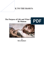 back to the basics the purpose of life and what it means to be human