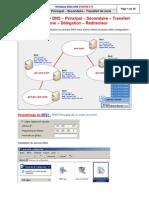 Création serveur DNS – Principal – Secondaire – Transfert de zone – Délégation – Redirecteur